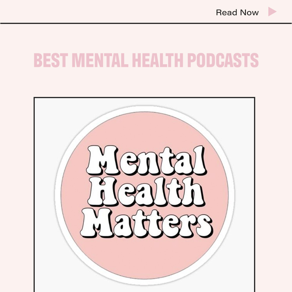 Best Mental Health Podcasts