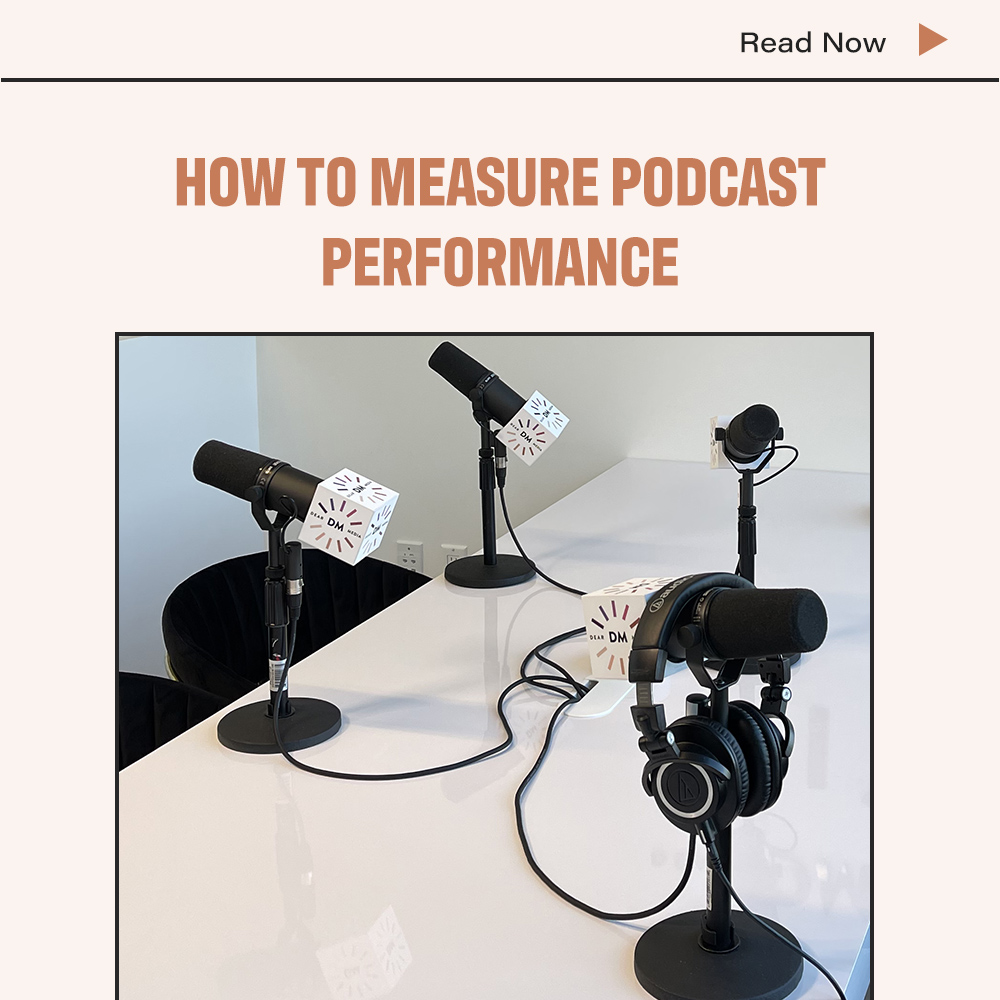 How To Measure Podcast Performance