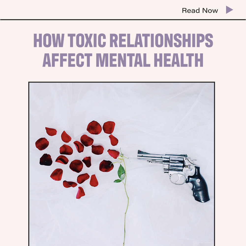 How Toxic Relationships Affect Mental Health