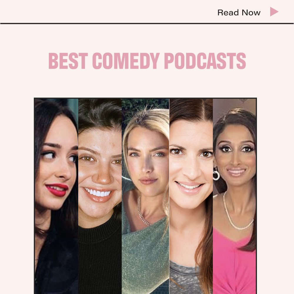 Best Female Comedy Podcasts